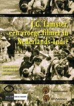 J.C. Lamster: Een Vroege Filmer In Nederlands-Indië