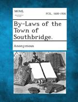 By-Laws of the Town of Southbridge.