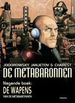 Metabaronnen 09. de wapens van de metabaronnen