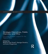 Strategic Narratives, Public Opinion and War