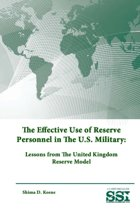 The Effective Use of Reserve Personnel in the U.S. Military