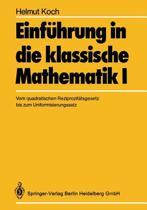 Einf hrung in Die Klassische Mathematik I