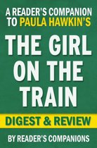 Download ebook The Girl on the Train: A Novel by Paula Hawkins | Digest & Review the cheapest