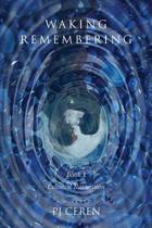 Waking Remembering
