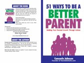 51 Ways To Be A Better Parent