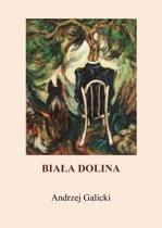 Biała Dolina: Polish Edition, po polsku
