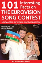 101 amazing facts about the eurovision song contest goldstein jack taylor frankie