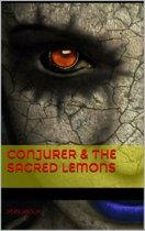 Conjurer & The Sacred Lemons