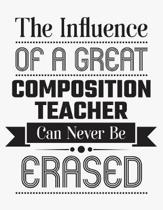 The Influence of a Great Composition Teacher Can Never Be Erased