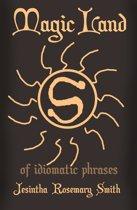 Magic Land S of idiomatic phrases