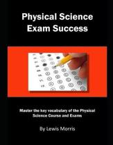 Physical Science Exam Success