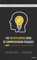 The Rather Boring Book of Comprehension Passages