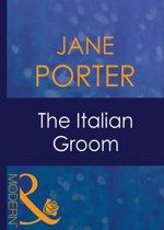 The Italian Groom (Mills & Boon Modern) (Wedlocked! - Book 19)