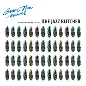 Jazz Butcher - Brave New..