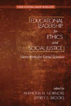 Educational Leadership for Ethics and Social Justice