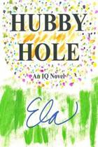 Hubby Hole