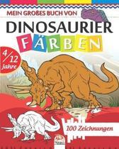 Mein gro es Buch von Dinosaurier f rben