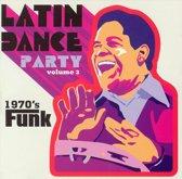 Latin Dance Party Vol. 3: 1970's Funk