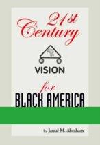 21st Century Vision for Black America
