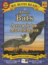 About Bats/Acerca de Los Murcielagos
