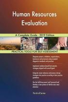 Human Resources Evaluation a Complete Guide - 2019 Edition