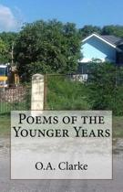 Poems of the Younger Years