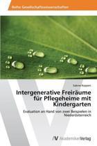 Intergenerative Freiraume Fur Pflegeheime Mit Kindergarten