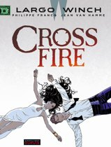 Largo Winch 19. Cross fire