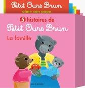 5 histoires de Petit Ours Brun, la famille