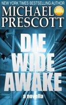 Die Wide Awake