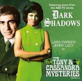 Dark Shadows - The Tony & Cassandra Mysteries - Series 2