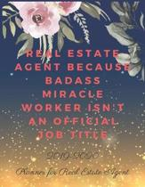 Real Estate Agent Because Badass Miracle Worker Isn't an Official Job Title