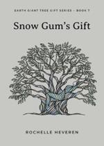 Snow Gum's Gift