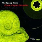 Wolfgang Rhim: Etude d'Apres Seraphim