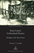 Paul Celan's Unfinished Poetics