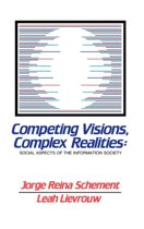Competing Visions, Complex Realities
