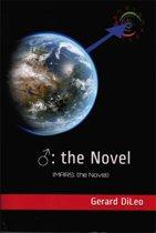 ♂: The NOVEL (Mars: the Novel)