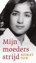 Mijn moeders strijd - Murat Isik