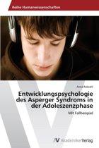 Entwicklungspsychologie Des Asperger Syndroms in Der Adoleszenzphase