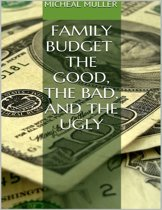 Family Budget: The Good, the Bad, and the Ugly