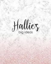 Hallie's Big Ideas: Personalized Notebook - 8x10 Lined Women's Journal