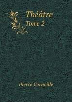 Theatre Tome 2