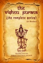 The Vishnu Purana (The Complete Series)
