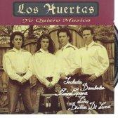 los Huertas-yo quiero musica