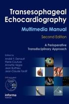 Transesophageal Echocardiography Multimedia Manual