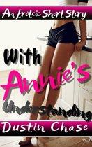 With Annie's Understanding