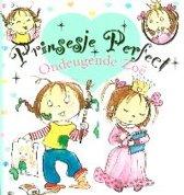 Prinsesje Perfect deel 02 Ondeugende zoë