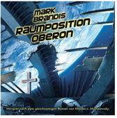 Mark Brandis 25: Raumposition Oberon