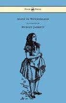 Alice in Wonderland - Illustrated by Dudley Jarrett