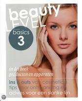 Beauty Level Basics / 3 Producten en apparaten